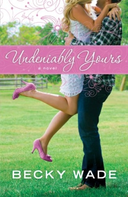 Undeiably yours